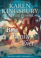 Cover image for Best family ever. bk. 1 : Baxter family children series
