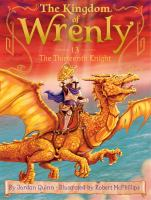 Cover image for The thirteenth knight. bk. 13 : Kingdom of Wrenly series