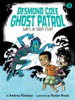 Cover image for Surf's up, creepy stuff! bk. 3 : Desmond Cole ghost patrol series