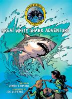 Cover image for Great white shark adventure. bk. 1 [graphic novel] : Fabien Cousteau expeditions series