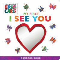 Cover image for My first I see you [board book] : a mirror book