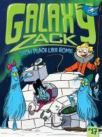 Cover image for Snow place like home. bk. 17 : Galaxy Zack series