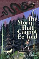 Cover image for The story that cannot be told