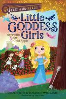 Cover image for Aphrodite & the gold apple. bk. 3 : Little goddess girls series