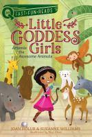 Imagen de portada para Artemis & the awesome animals. bk. 4 : Little goddess girls series
