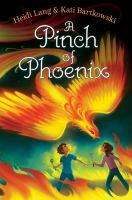 Cover image for A pinch of phoenix. bk. 1 : The mystic cooking chronicles series