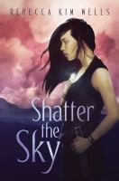 Cover image for Shatter the sky