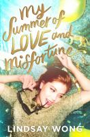 Cover image for My summer of love and misfortune