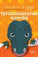 Cover image for Tyrannosaurus wrecks. bk. 6 : FunJungle series