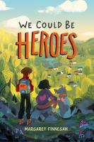 Cover image for We could be heroes