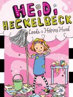 Cover image for Heidi Heckelbeck lends a helping hand. bk. 26 : Heidi Heckelbeck series