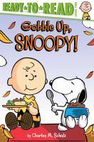 Imagen de portada para Gobble up, Snoopy!