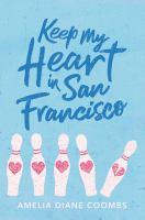Imagen de portada para Keep my heart in San Francisco