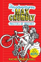 Cover image for Masters of mischief. bk. 3 : Misadventures of Max Crumbly series