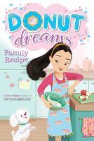Imagen de portada para Family recipe. bk. 3 : Donut dreams series