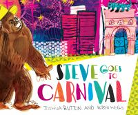 Cover image for Steve goes to Carnival