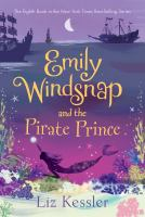 Cover image for The pirate prince. bk. 8 : Emily Windsnap series