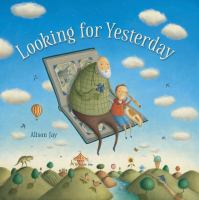 Cover image for Looking for yesterday