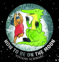Cover image for How to be on the moon