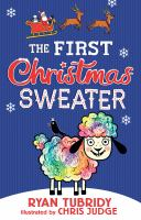 Imagen de portada para The first Christmas sweater (and the sheep who changed everything)