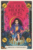 Cover image for All our hidden gifts