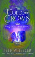 Cover image for The hollow crown. bk. 4 [sound recording CD] : Kingfountain series