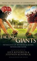 Cover image for Facing the Giants [sound recording CD]