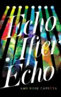 Cover image for Echo after echo [sound recording CD]