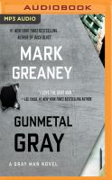 Imagen de portada para Gunmetal gray. bk. 6 [sound recording MP3] : Gray Man series