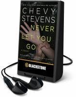 Cover image for Never let you go [Playaway] : a novel