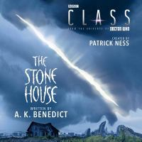 Cover image for Class. The stone house. bk. 3 [sound recording CD]