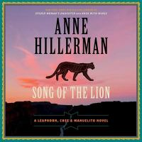 Cover image for Song of the lion. bk. 3 [sound recording CD] : Leaphorn, Chee & Manuelito series