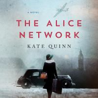 Cover image for The Alice network [sound recording CD] : a novel