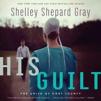 Cover image for His guilt. bk. 2 [sound recording CD] : Amish of Hart County series