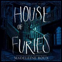 Cover image for House of furies. bk. 1 [sound recording CD] : House of furies series