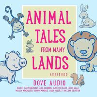 Cover image for Animal tales from many lands [sound recording CD]