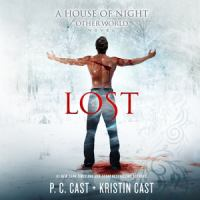 Cover image for Lost. bk. 2 [sound recording CD] : House of night, other world series