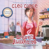 Cover image for Brewed awakening. bk. 18 [sound recording CD] : Coffeehouse mystery series