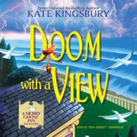 Cover image for Doom with a view. bk. 2 [sound recording CD] : Merry Ghost Inn mysteries series