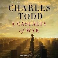 Cover image for A casualty of war. bk. 9 [sound recording CD] : Bess Crawford series