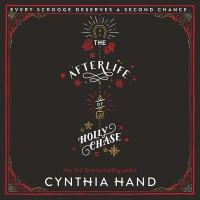 Cover image for The afterlife of Holly Chase [sound recording CD]