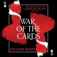 Imagen de portada para War of the cards. bk. 3 [sound recording CD] : Queen of hearts series