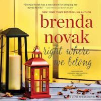 Cover image for Right where we belong. bk. 4 [sound recording CD] : Silver Springs series