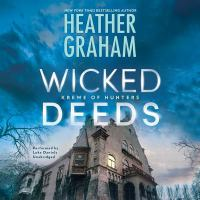 Cover image for Wicked deeds. bk. 23 [sound recording CD] : Krewe of hunters series