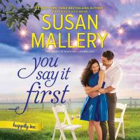 Cover image for You say it first. bk. 1 [sound recording CD] : Happily Inc. series