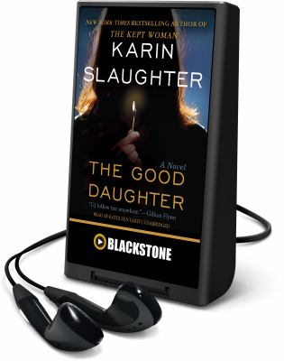 Cover image for The good daughter [Playaway] : a novel