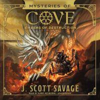 Imagen de portada para Embers of destruction. bk. 3 [sound recording CD] : Mysteries of Cove series