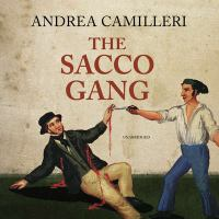 Cover image for The Sacco gang [sound recording CD]