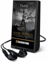 Cover image for Paris in the present tense [Playaway]