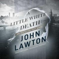 Cover image for A little white death. bk. 3 [sound recording CD] : Inspector Troy series
